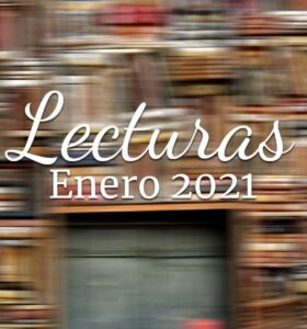 Lecturas enero 2021 |Wrap up